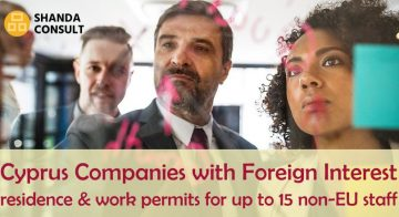 Cyprus residence and work permits – Companies with Foreign Interest