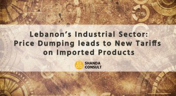 Lebanon's Industrial Sector: Price Dumping leads to New Tariffs on Imported Products