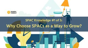 Why Choose SPACs as a Way to Grow?