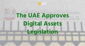 The United Arab Emirates Approves Digital Assets Legislation